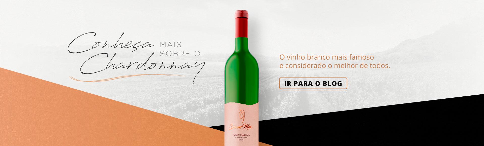 Conheça mais sobre o Chardonnay - Vinícola Domus Mea